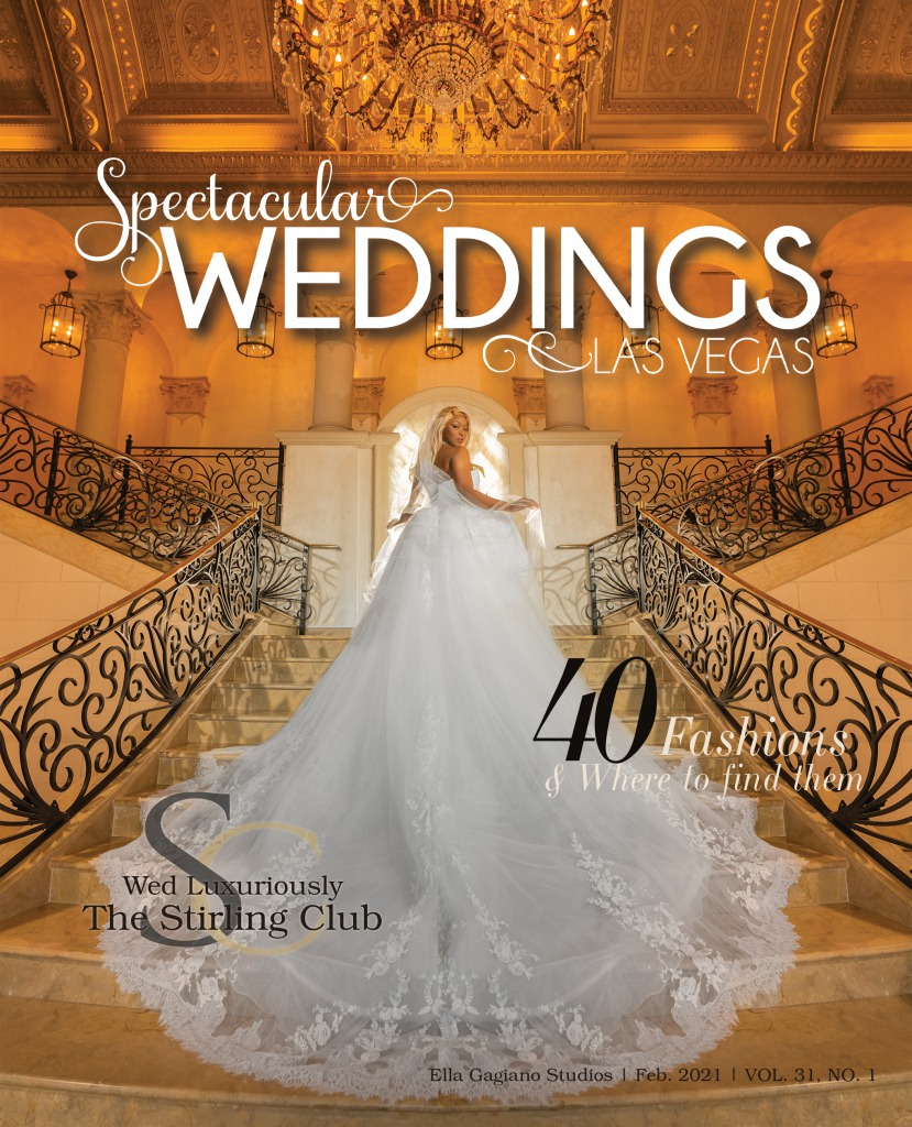Spectacular Weddings of Las Vegas Vol 31 No 1 cover 2021 beautiful bride on stunning grand staircase at sterling club Las Vegas